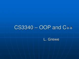 CS3340 – OOP and C++