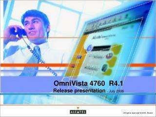 OmniVista 4760  R4.1 Release presentation  - July 2006