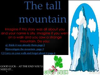 The tall mountain