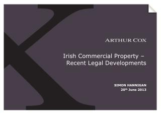 Irish Commercial Property �  Recent Legal Developments