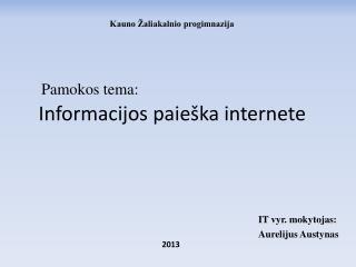 Informacijos paie�ka internete