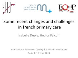 Some recent changes and challenges  in french primary care