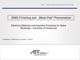 Electronic Materials and  Assembly Processes for Space   Workshop – University of Portsmouth
