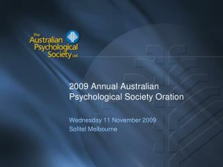 2009 Annual Australian Psychological Society Oration