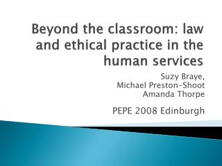 Beyond the classroom: law and ethical practice in the human services