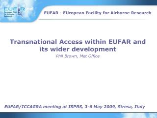 EUFAR/ICCAGRA meeting at ISPRS, 3-6 May 2009, Stresa, Italy