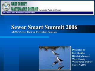 Sewer Smart Summit 2006 ABAG s Sewer Back up Prevention Program
