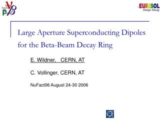 Large Aperture Superconducting Dipoles for the Beta-Beam Decay Ring