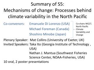 Summary of S5:  Mechanisms of change: Processes behind climate variability in the North Pacific