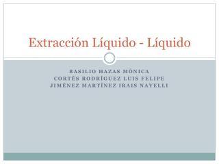 Extracción Líquido - Líquido