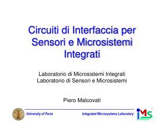 Circuiti di Interfaccia per Sensori e Microsistemi Integrati