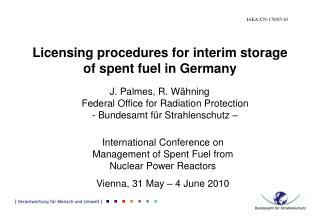 Licensing procedures for interim storage of spent fuel in Germany
