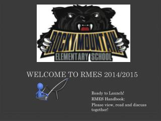 Welcome to  RMES  2014/2015