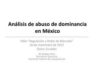 Análisis de abuso de dominancia en México