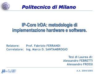 IP-Core IrDA: metodologie di implementazione hardware e software.
