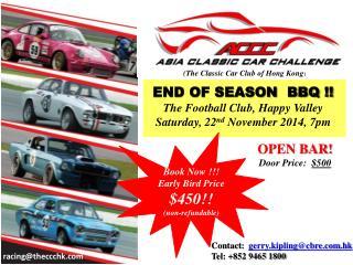 END OF SEASON  BBQ !! The Football Club, Happy Valley Saturday, 22 nd  November 2014, 7pm