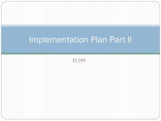 Implementation Plan Part II