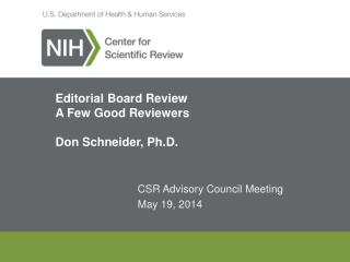 Editorial Board Review A Few Good  Reviewers Don Schneider, Ph.D.