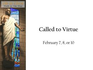 Called to Virtue