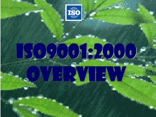 ISO9001:2000 Overview