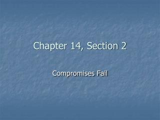 Chapter 14, Section 2