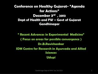 � Recent Advances in Experimental  Medicine� ( Focus on areas for possible convergence )