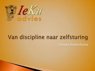 Van discipline naar zelfsturing