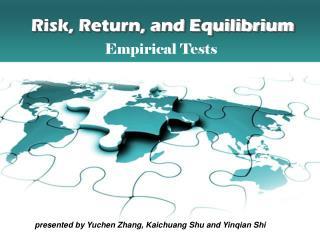 Risk, Return, and Equilibrium