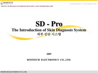 The Introduction of Skin Diagnosis System