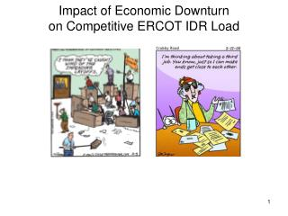 Impact of Economic Downturn on Competitive ERCOT IDR Load
