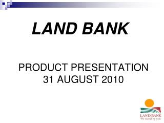 PRODUCT PRESENTATION  31 AUGUST 2010