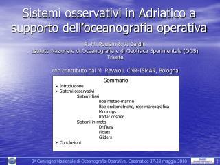 Sistemi osservativi in Adriatico a supporto dell�oceanografia operativa