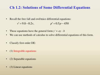 Ch 1.2: Solutions of Some Differential Equations