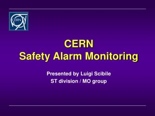 CERN  Safety Alarm Monitoring