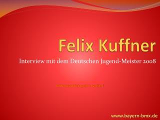 Felix  Kuffner