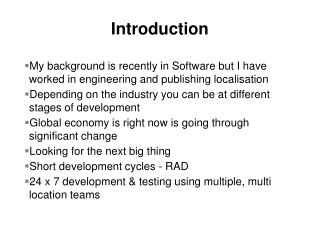 My background is recently in Software but I have worked in engineering and publishing localisation
