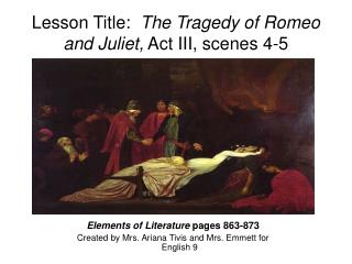 Lesson Title:   The Tragedy of Romeo and Juliet,  Act III, scenes 4-5