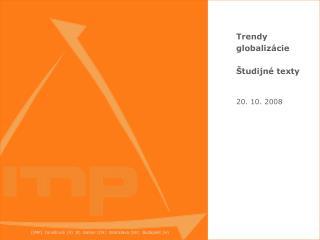 Trend y globalizácie Študijné texty