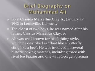 Brief Biography on  Muhammad Ali