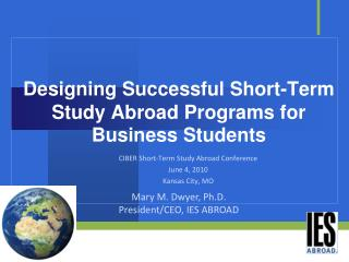 Designing Successful Short-Term Study Abroad Programs for Business Students
