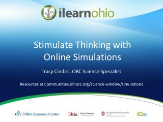Stimulate Thinking with  Online Simulations
