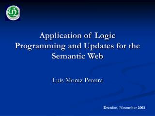 Application of Logic Programming and Updates for the Semantic Web