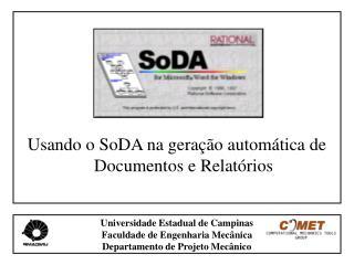 Usando o SoDA na geração automática de Documentos e Relatórios