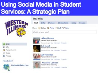 Using Social Media in Student Services: A Strategic Plan