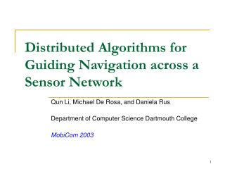 Distributed Algorithms for Guiding Navigation across a Sensor Network