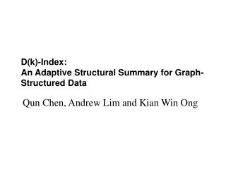 D(k)-Index:  An Adaptive Structural Summary for Graph-Structured Data