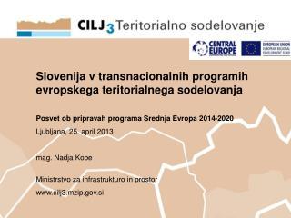 Slovenija v transnacionalnih programih evropskega teritorialnega sodelovanja