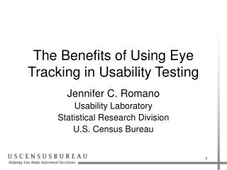 The Benefits of Using Eye Tracking in Usability Testing