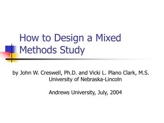 How to Design a Mixed Methods Study