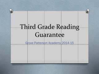 Third Grade Reading Guarantee